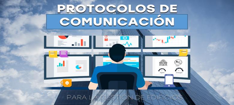 Protocolos de comunicación para la gestión de edificios